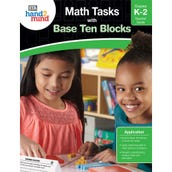 Math Tasks Base Ten Blocks Book, Grades K-2